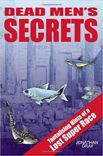 advanced civilizations Dead Men's Secrets